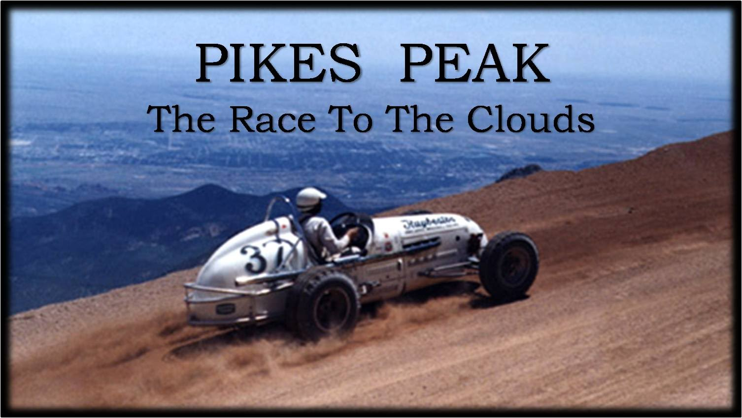 Clic Races Ep05 Pikes Peak The Race To Clouds Doentary Hd Circuit Chasers