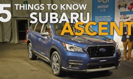 2019 Subaru Ascent First Look: 5 Things You Need to Know
