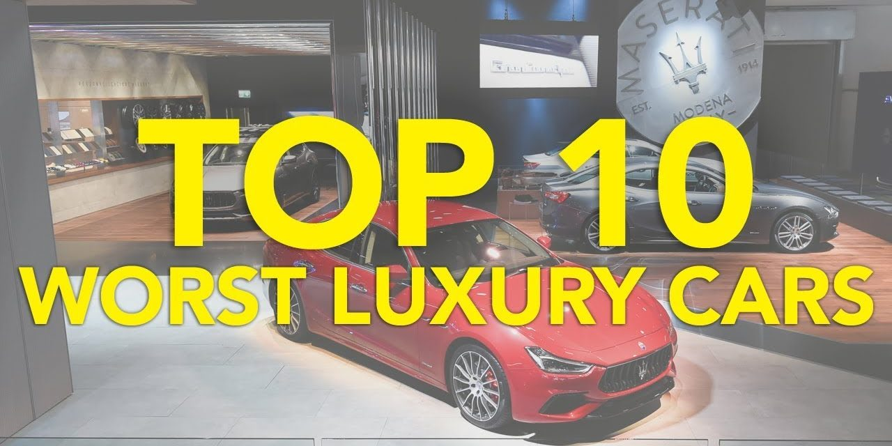 Top 10 Worst Luxury Cars on Sale Right Now
